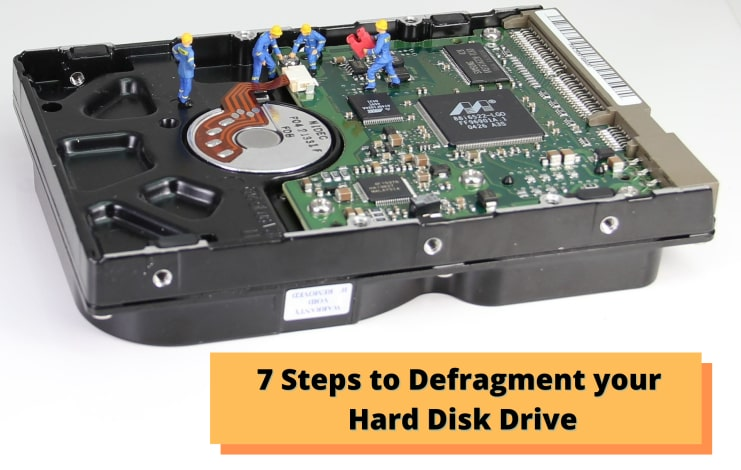 7 Simple Steps to defragment your hard disk in Windows 10.