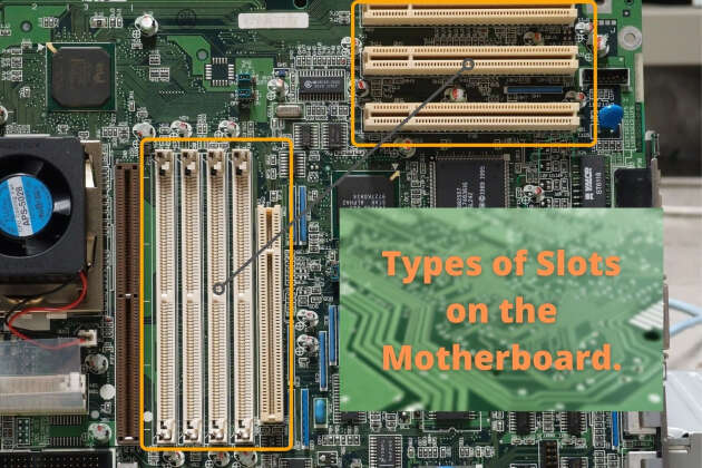 All Types of Motherboard Slots