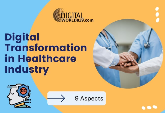 Digital Transformation in Healthcare Industry » 9 Aspects.
