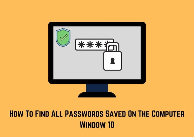 How To Find All Passwords Entered On My Computer » View All Saved Passwords on Windows 10 via Credentials Manager.