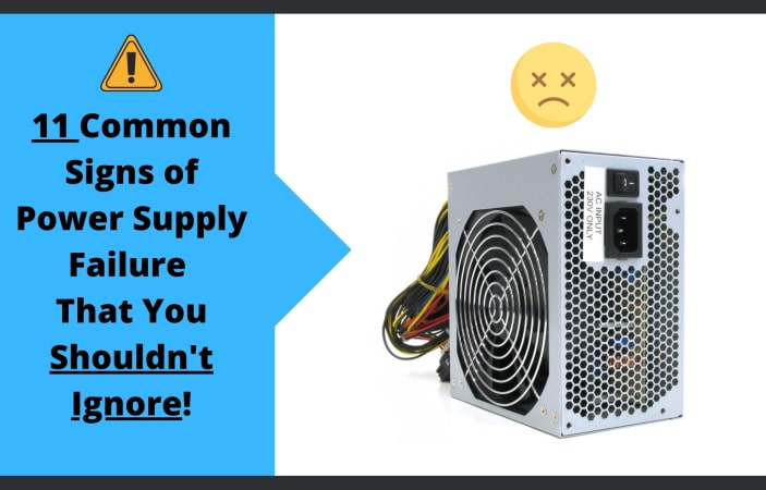 How to Tell if PSU (Power Supply Unit) is Failing or Going Bad?