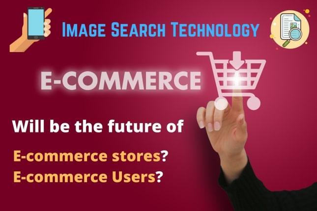 Image Search Technology – A Revolution in E-Commerce Sector.