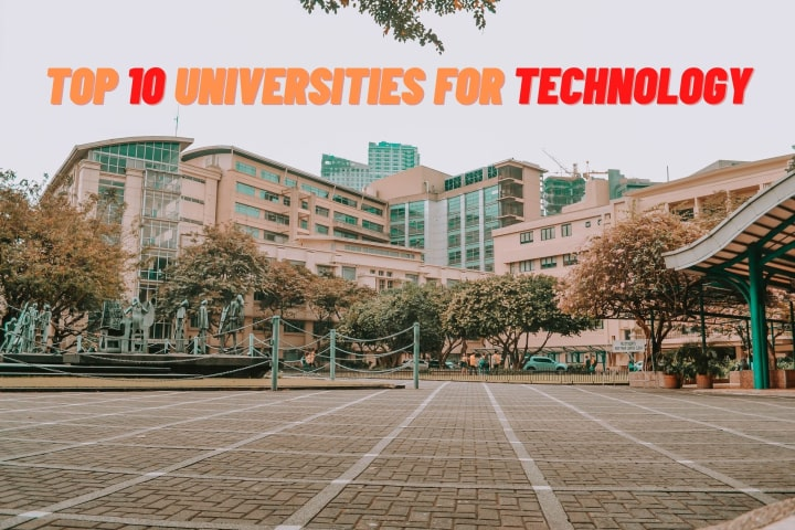 Top 10 List of Universities for Computer Science and Technology.