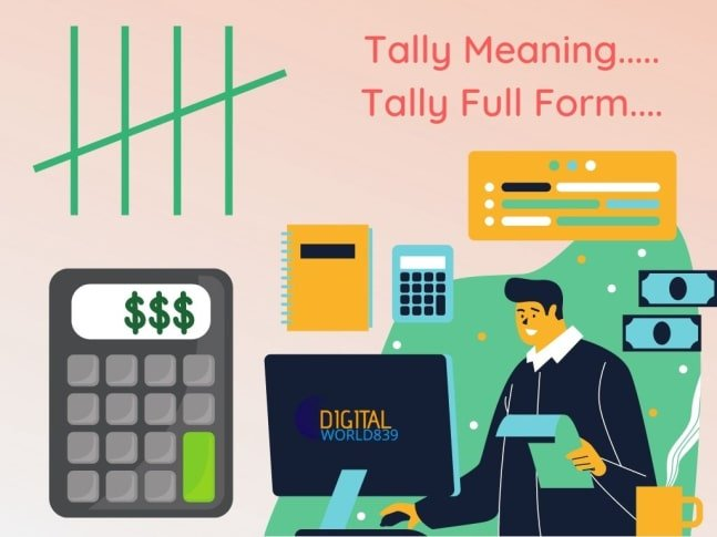 What is Tally Meaning and Tally Fullform